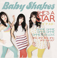 BABY SHAKES / SHE'S A STAR ����V�C���` YELLOW VINYL