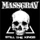 MASSGRAV/STILL THE KINGS