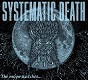 SYSTEMATIC DEATH/SYSTEMA-NINE(The moon watches...)