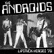 ANDROIDS/LIPSTICK HEROES '78