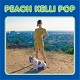 PEACH KELLI POP/PEACH KELLI POP III