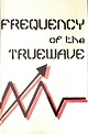 V.A./FREQUENCY OF THE TRUEWAVE