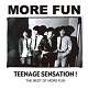 MORE FUN/TEENAGE SENSATION! - THE BEST OF MORE FUN