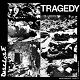 DISCLOSE/TRAGEDY
