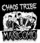 CHAOS TRIBE/MANICOMIO (LTD.150 BLACK)
