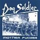 DOG SOLDIER/MOTHER FICKER (BLUE VINYL)