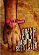 ORANGE COUNTY HARDCORE SCENESTER/A FILM BY EVAN JACOBS