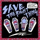 SLEEPING AIDES & RAZORBLADES/SAVE THE RIGHT THING