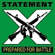 STATEMENT/PREPARED FOR BATTLE (LTD.100 GREEN VINYL)