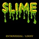 SLIME/CONTROVERSIAL