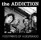 ADDICTION/FOOTPRINTS OF A DESPERADO (ならず者の足跡)