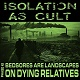 ISOLATION AS CULT/PHASE #2 (LTD.250)