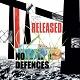NO DEFENCES/RELEASED