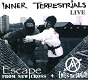 INNER TERRESTRIALS/ESCAPE FROM NEW CROSS+ENTER THE DRAGON