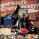 WHO KILLED SPIKEY JACKET?/SLEEPYTIME PUNKS