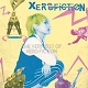 XERO FICTION/THE VERY BEST OF XERO FICTION (LTD.300)