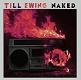 TILL EWING/NAKED