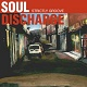 SOUL DISCHARGE/STRICTLY GROOVE