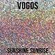 VOGOS/SUNSHINE SUNRISE
