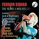 TERROR SQUAD/THE YEARS OF THE WOLVES -TERROR SQUAD Live Archives vol.1-