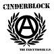 CINDERBLOCK/THE EXECUTIONER E.P.