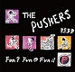 PUSHERS/P.F.F.P