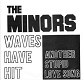 MINORS/WAVES HAVE HIT -DEAD STOCK-