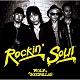 WOLF & THE GOODFELLAS/ROCKIN' SOUL