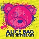 ALICE BAG & THE SISSYBEARS/REIGN OF FEAR