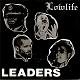 LOWLIFE/LEADERS