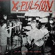 X-PULSION/YOU ARE NOTHING BUT SCHMUCKS