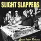 SLIGHT SLAPPERS/Sweet Power Violence