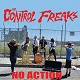 CONTROL FREAKS/NO ACTION
