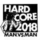 MAN AGAINST MAN (M.A.N.VS.M.A.N)/HARD CORE 2018