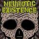 NEUROTIC EXISTENCE/INSANE