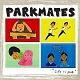 PARKMATES/LIFE IS PARK
