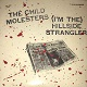 CHILD MOLESTERS/(I'M THE) HILLSIDE STRANGLER