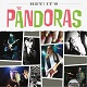 PANDORAS/HEY! IT'S THE PANDRAS