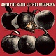 ANDY THE BAND/LETHAL WEAPONS