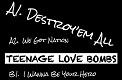 TEENAGE LOVE BOMBS/1st DEMO