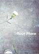 KENTA NAKANO/YOUR PLACE.