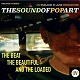 SOUND OF POP ART/THE BEAT THE BEAUTIFUL AND THE LOADED