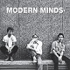MODERN MINDS/GO! (BLACK VINYL)