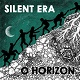 SILENT ERA/O HORIZON (カラー盤)