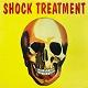 SHOCK TREATMENT/S-T (LTD.500)