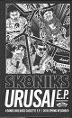 SK8NIKS/URUSAI E.P.