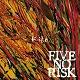 FIVE NO RISK/KITE