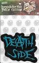 DEATH SIDE/オフィシャル刺繍パッチ(LOGO 1/縦並び)