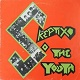 SKEPTIX/SO THE YOUTH