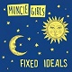 MUNCIE GIRLS/FIXED IDEALS